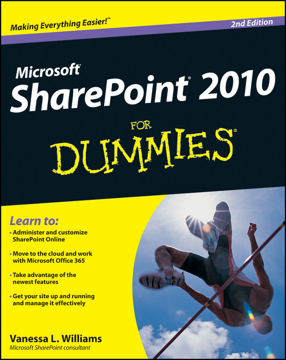 Vanessa Williams L. SharePoint 2010 For Dummies chip espinoza managing the millennials discover the core competencies for managing today s workforce