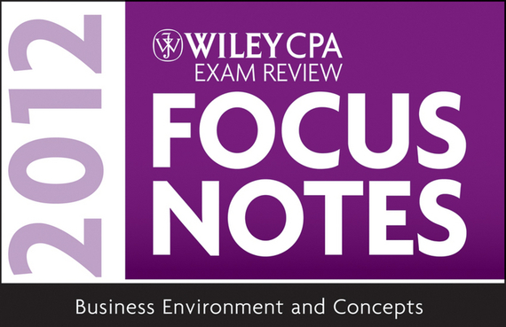 Wiley Wiley CPA Exam Review Focus Notes 2012, Business Environment and Concepts nathaniel copsey tim haughton the jcms annual review of the european union in 2014