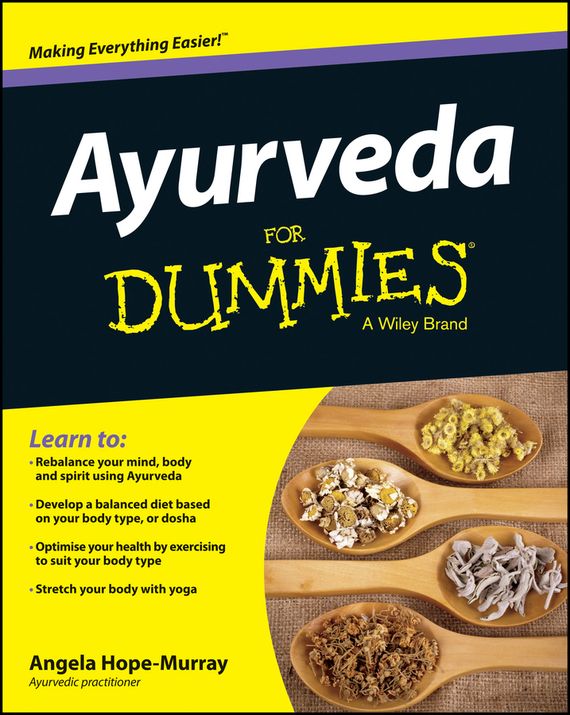 Angela Hope-Murray Ayurveda For Dummies change your mind change your life