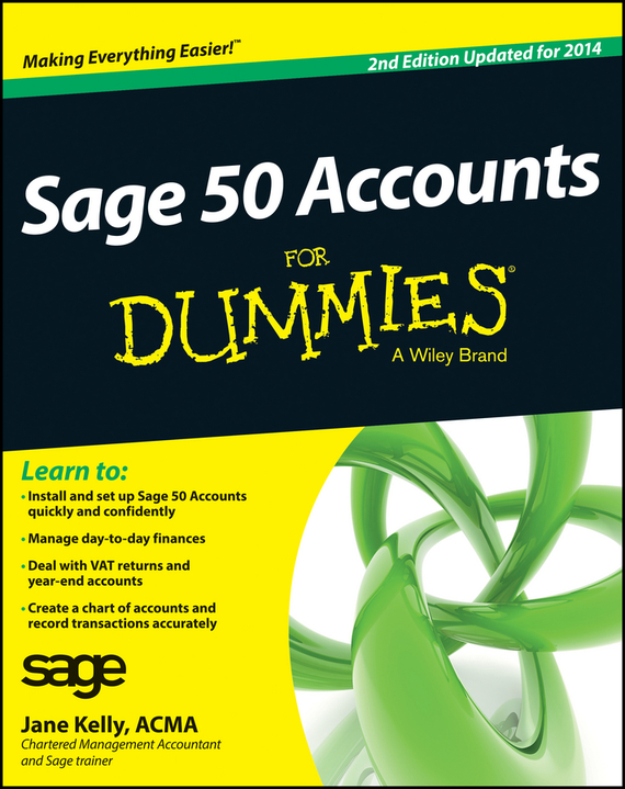 Jane Kelly Sage 50 Accounts For Dummies ISBN: 9781118311226 аудио кабель vovox link direct s100 xlrf trs
