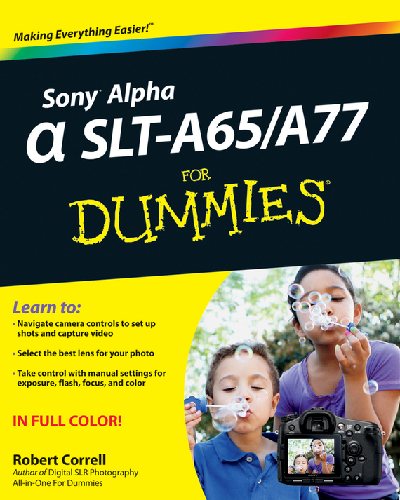 купить Robert Correll Sony Alpha SLT-A65 / A77 For Dummies недорого