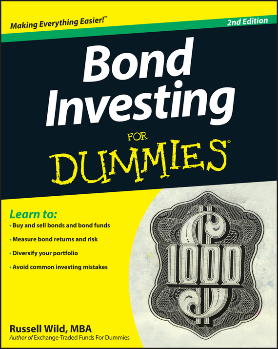 Russell Wild Bond Investing For Dummies sherwood neiss getting started with crowdfund investing in a day for dummies