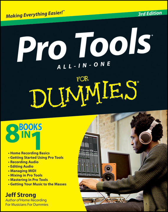 Jeff Strong Pro Tools All-in-One For Dummies