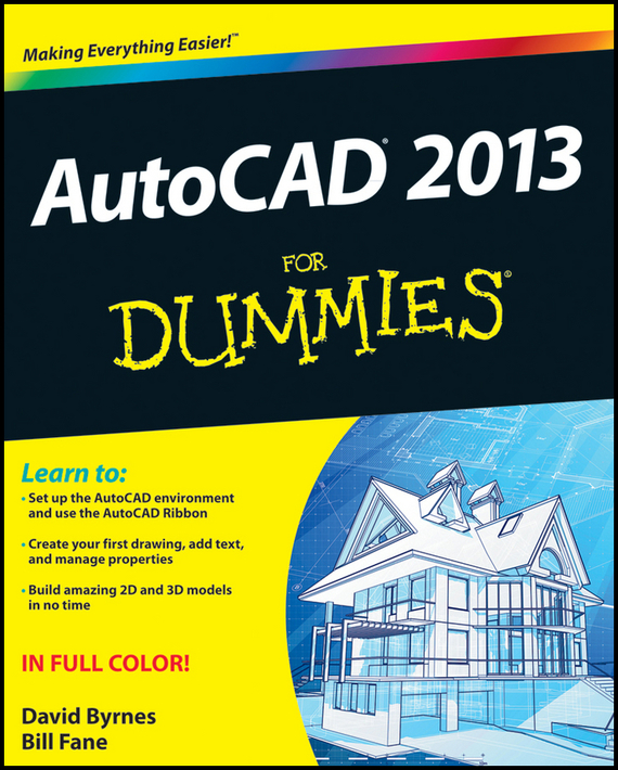 David Byrnes AutoCAD 2013 For Dummies mark middlebrook autocad 2005 for dummies
