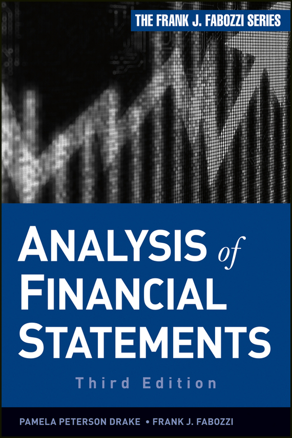 Frank Fabozzi J. Analysis of Financial Statements henry elaine international financial statement analysis workbook