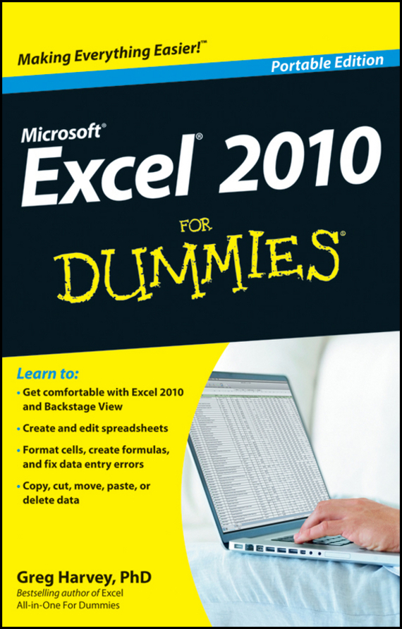 Greg Harvey Excel 2010 For Dummies ISBN: 9781118334232