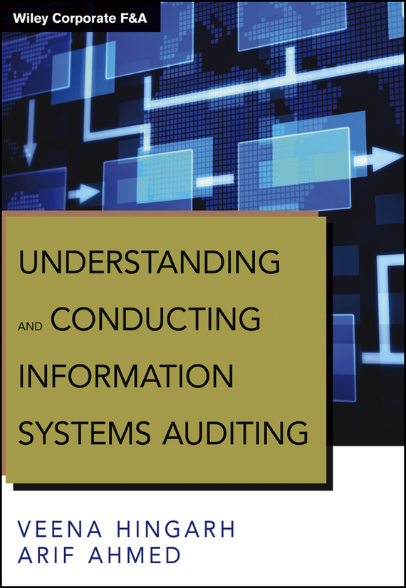 Arif Ahmed Understanding and Conducting Information Systems Auditing мужские часы bering ber 12138 166