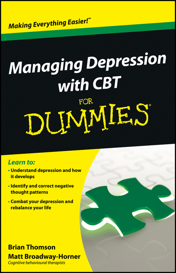 Brian Thomson Managing Depression with CBT For Dummies brian thomson managing depression with cbt for dummies isbn 9781118357170