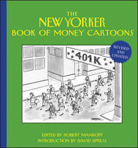 Robert  Mankoff - The New Yorker Book of Money Cartoons