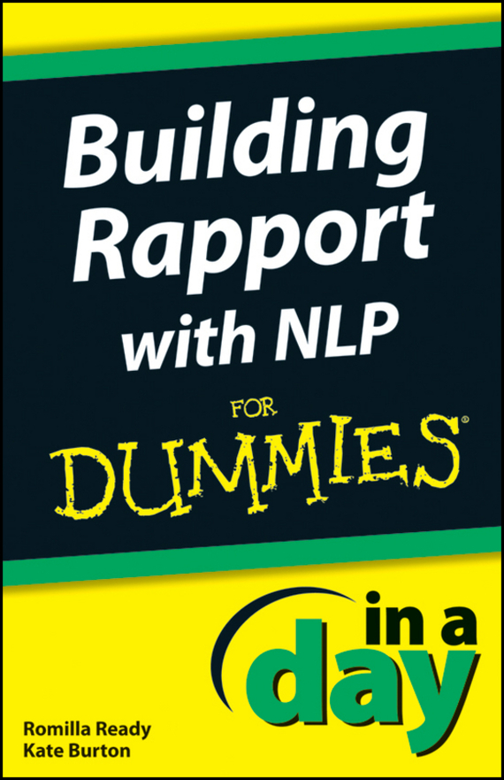 Kate  Burton Building Rapport with NLP In A Day For Dummies sherwood neiss getting started with crowdfund investing in a day for dummies