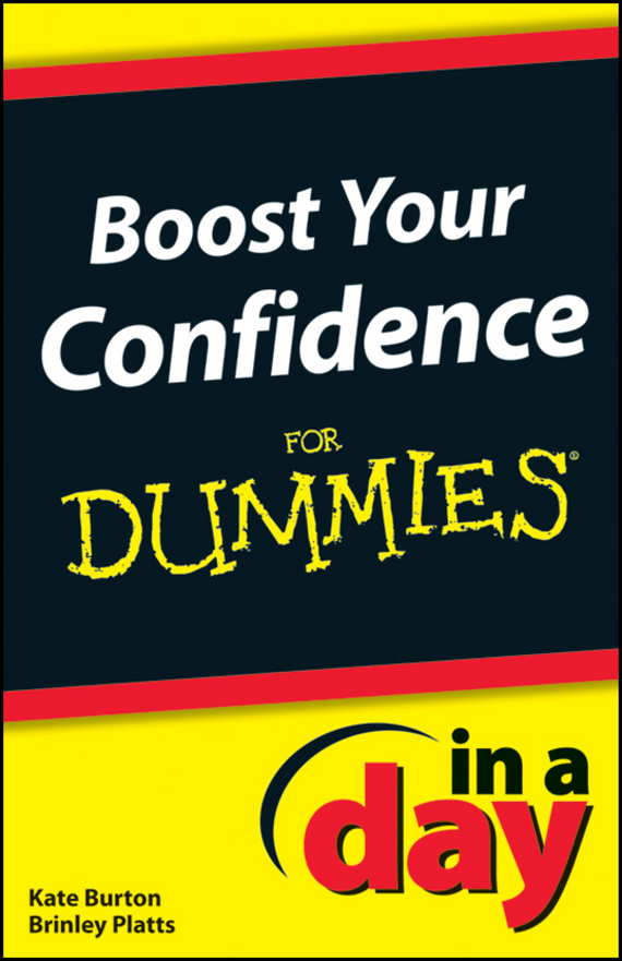 Kate Burton Boost Your Confidence In A Day For Dummies we and our day to day life