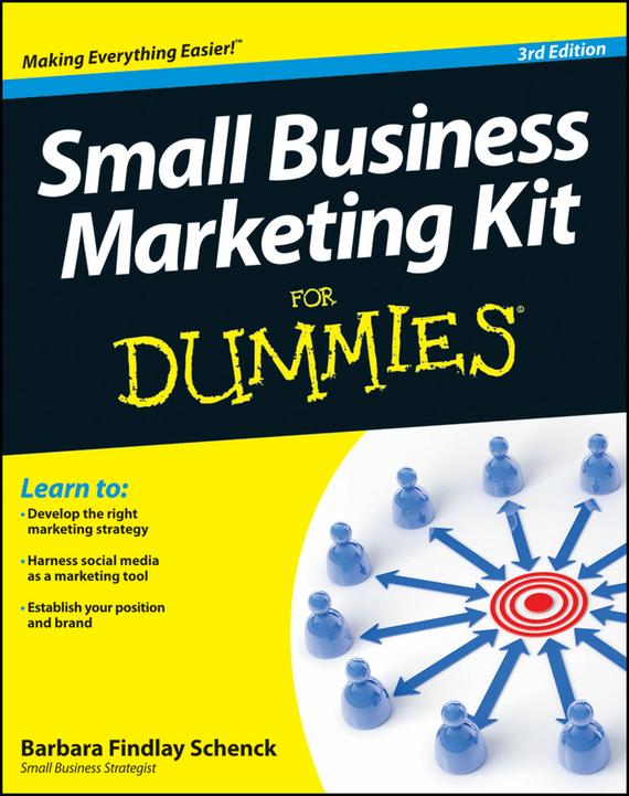 Barbara Schenck Findlay Small Business Marketing Kit For Dummies michael hyman marketing research kit for dummies