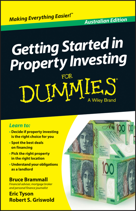 Eric  Tyson Getting Started in Property Investment For Dummies - Australia tony levene investing for dummies uk