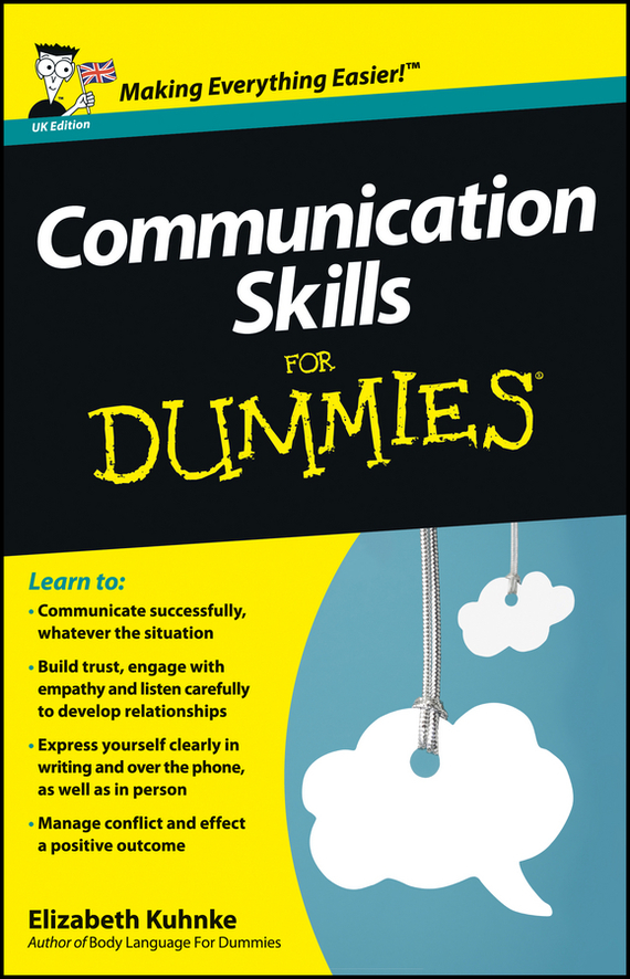 Elizabeth Kuhnke Communication Skills For Dummies donaldson negotiating skills in a day for dummies