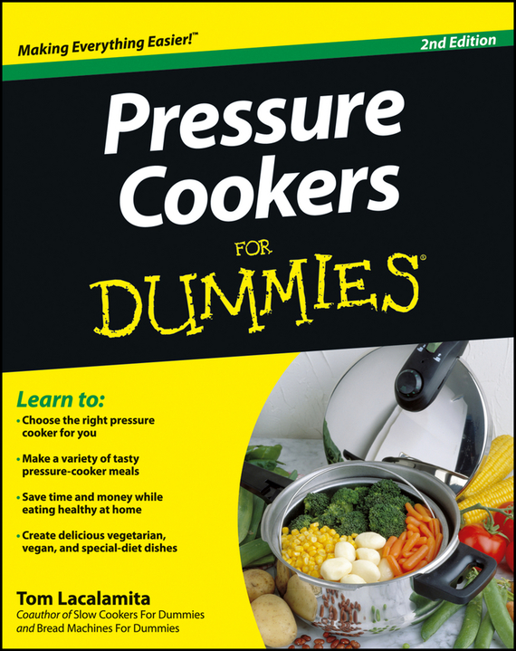 Tom Lacalamita Pressure Cookers For Dummies ISBN: 9781118412237 electric pressure cooker timer switch electric cooker a16 90 minutes 250v