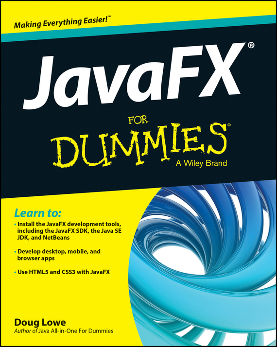 Doug Lowe JavaFX For Dummies doug lowe java for dummies quick reference