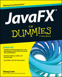 Doug  Lowe - JavaFX For Dummies