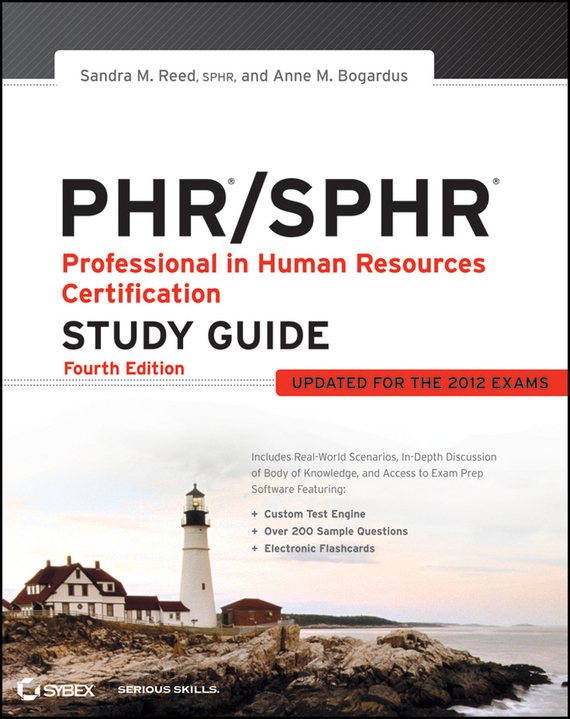 Sandra Reed M. PHR / SPHR Professional in Human Resources Certification Study Guide
