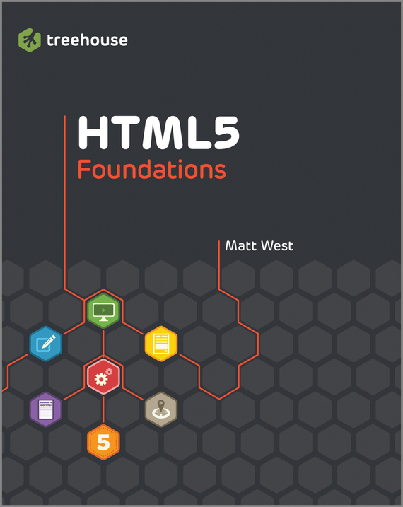 Matt West HTML5 Foundations