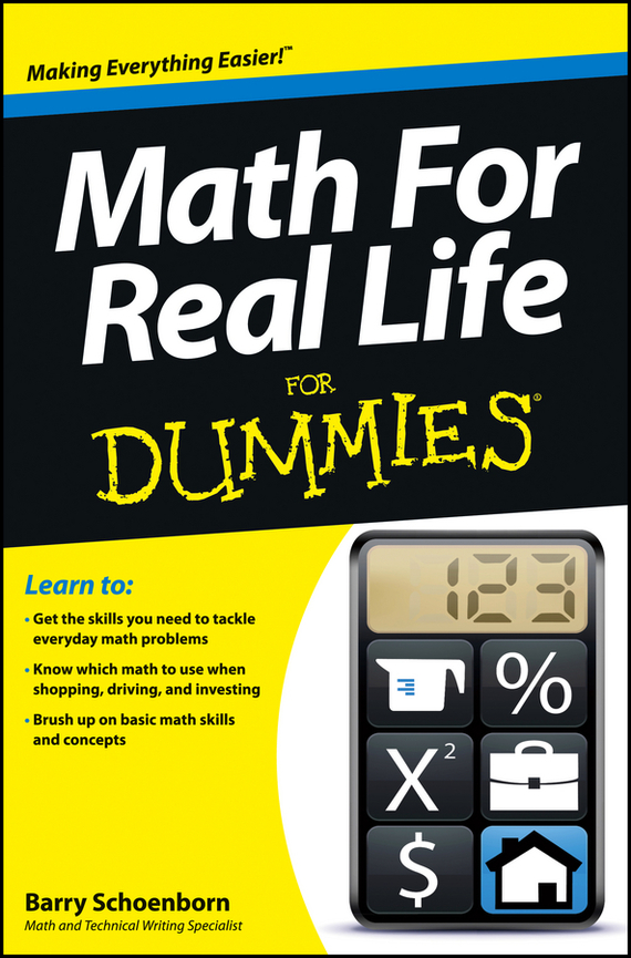 Barry Schoenborn Math For Real Life For Dummies christopher danielson common core math for parents for dummies with videos online