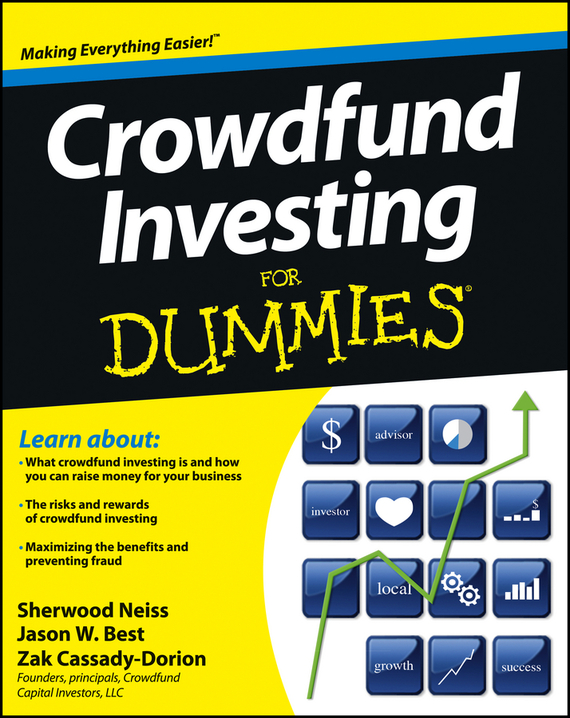 Sherwood  Neiss Crowdfund Investing For Dummies sherwood neiss getting started with crowdfund investing in a day for dummies