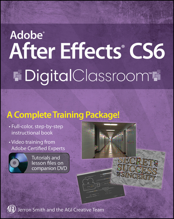 Jerron Smith Adobe After Effects CS6 Digital Classroom морозильная камера avex cfd 200 g