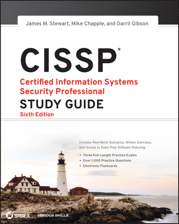 Darril  Gibson CISSP: Certified Information Systems Security Professional Study Guide