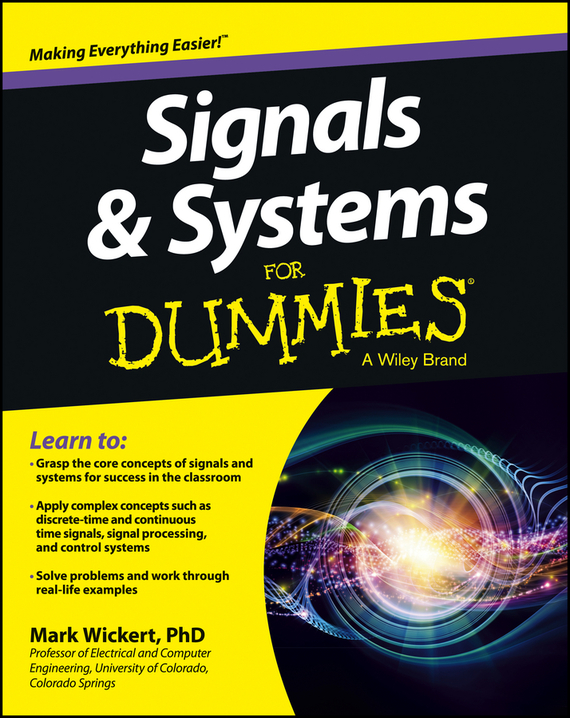 Mark Wickert Signals and Systems For Dummies