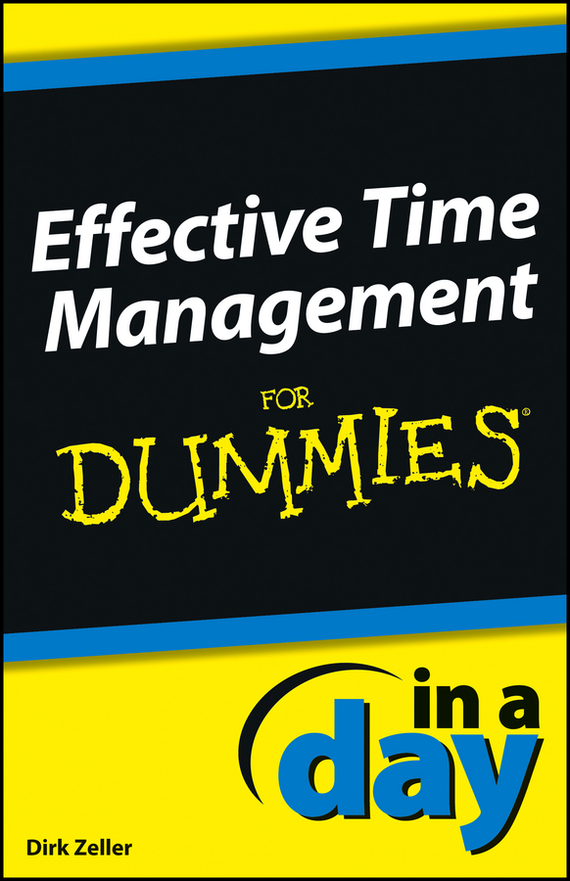 Dirk Zeller Effective Time Management In a Day For Dummies рюкзак picard 9809 113 001 schwarz