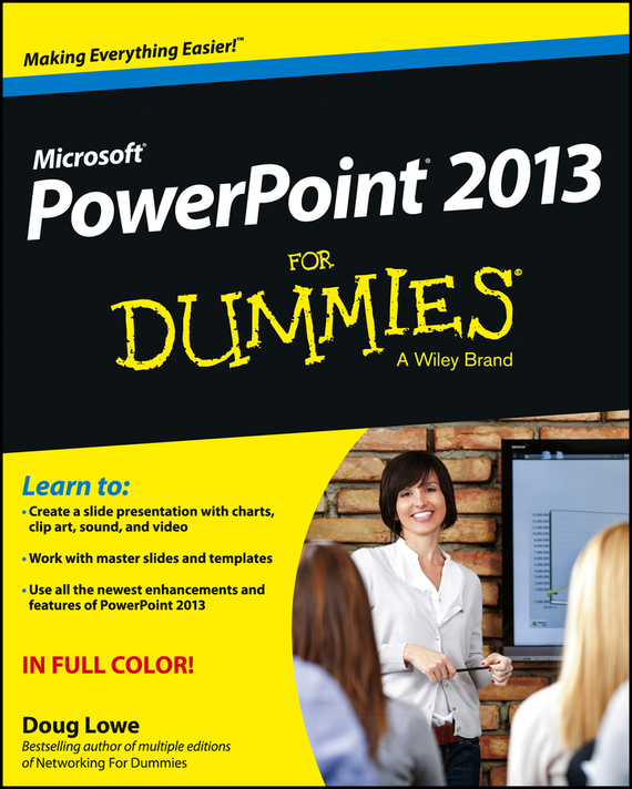 Doug Lowe PowerPoint 2013 For Dummies ISBN: 9781118502617 faithe wempen powerpoint 2013 bible