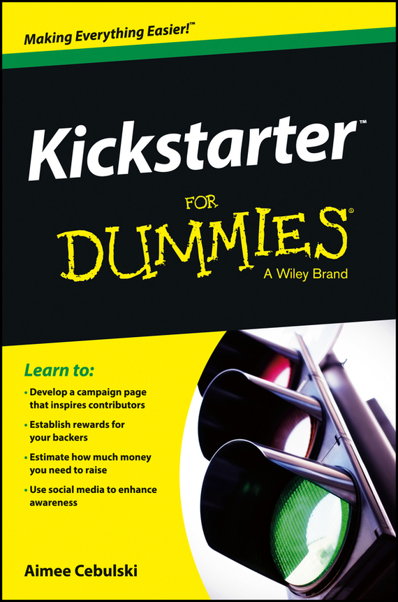 Aimee  Cebulski Kickstarter For Dummies derek james android game programming for dummies