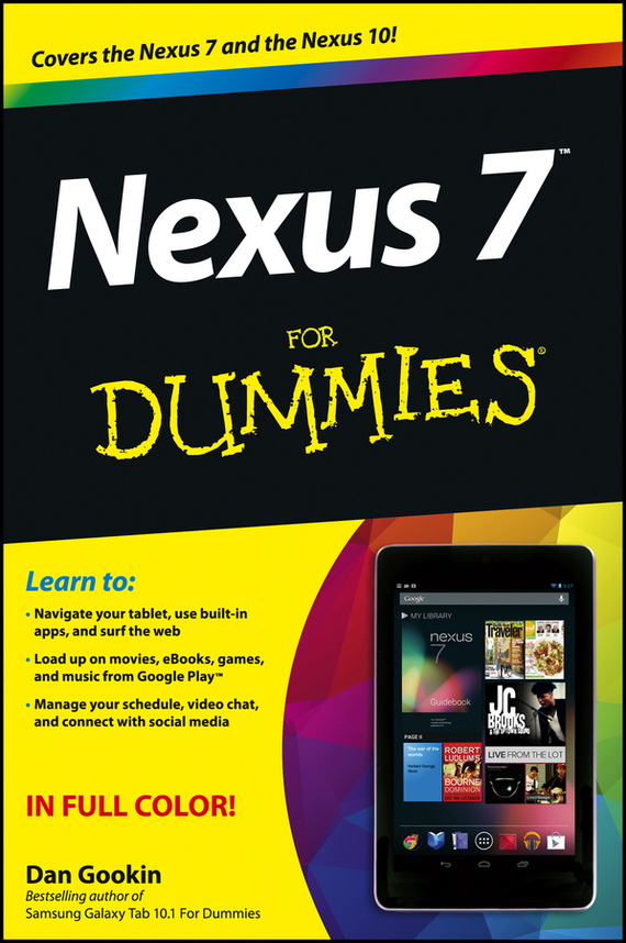 Dan Gookin Nexus 7 For Dummies (Google Tablet)
