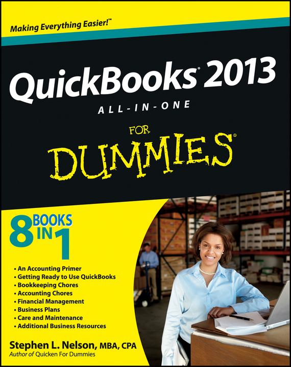 Stephen L. Nelson QuickBooks 2013 All-in-One For Dummies stephen l nelson quickbooks 2011 for dummies