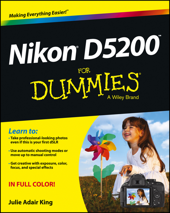 Julie Adair King Nikon D5200 For Dummies king julie adair canon eos rebel t7i 800d for dummies