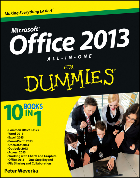 Peter Weverka Office 2013 All-In-One For Dummies barry burd a android application development all in one for dummies