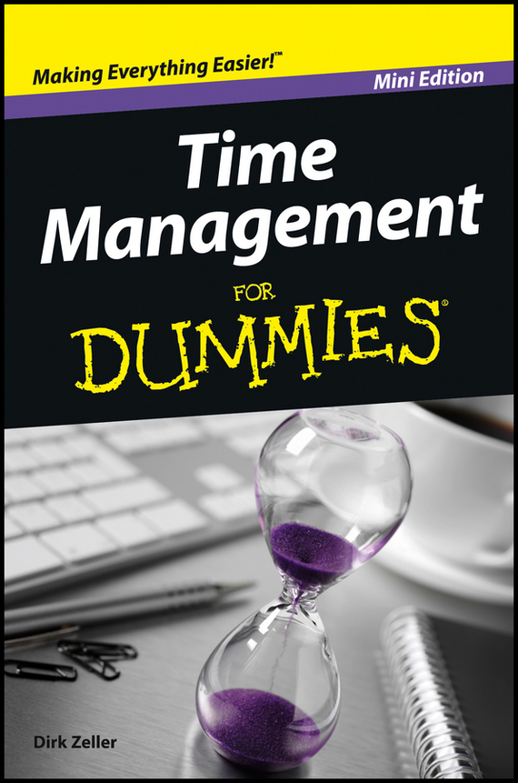 Dirk  Zeller Time Management For Dummies dirk zeller success as a real estate agent for dummies australia nz