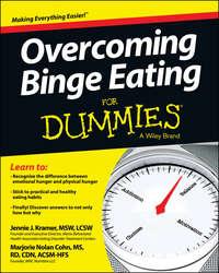 Jennie  Kramer - Overcoming Binge Eating For Dummies