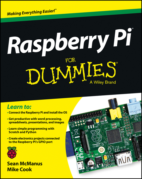 Sean McManus Raspberry Pi For Dummies raspberry pie 3 b raspberry pi 2 b c type dog bone shell