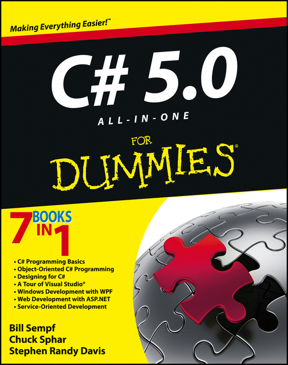 Bill  Sempf C# 5.0 All-in-One For Dummies stephen davis r beginning programming with c for dummies