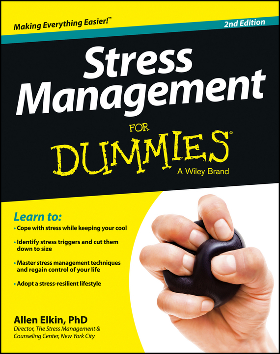Allen Elkin Stress Management For Dummies ISBN: 9781118612590 change your mind change your life