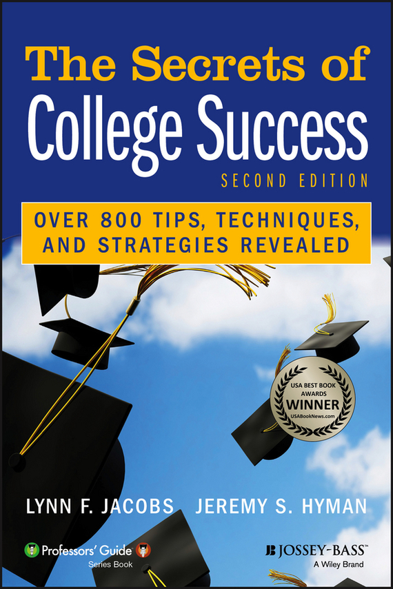 Lynn Jacobs F. The Secrets of College Success eva moskowitz mission possible how the secrets of the success academies can work in any school