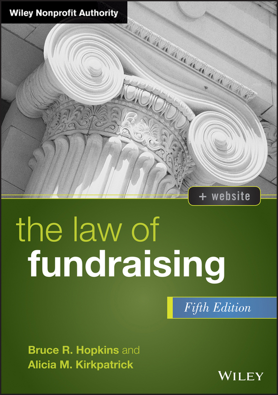 Bruce Hopkins R. The Law of Fundraising the terror presidency – law and judgement inside the bush administration
