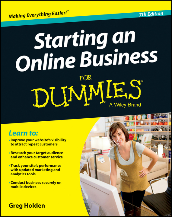 Greg  Holden Starting an Online Business For Dummies kate shoup starting an etsy business for dummies