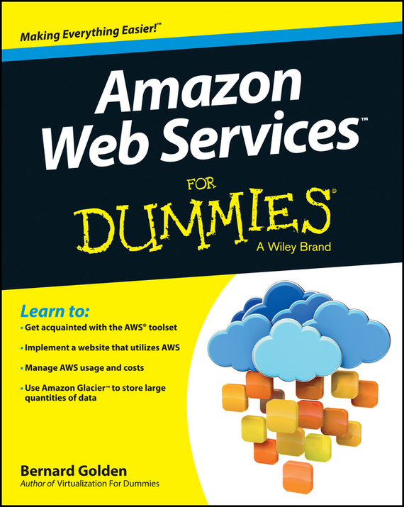 Bernard Golden Amazon Web Services For Dummies finance and investments
