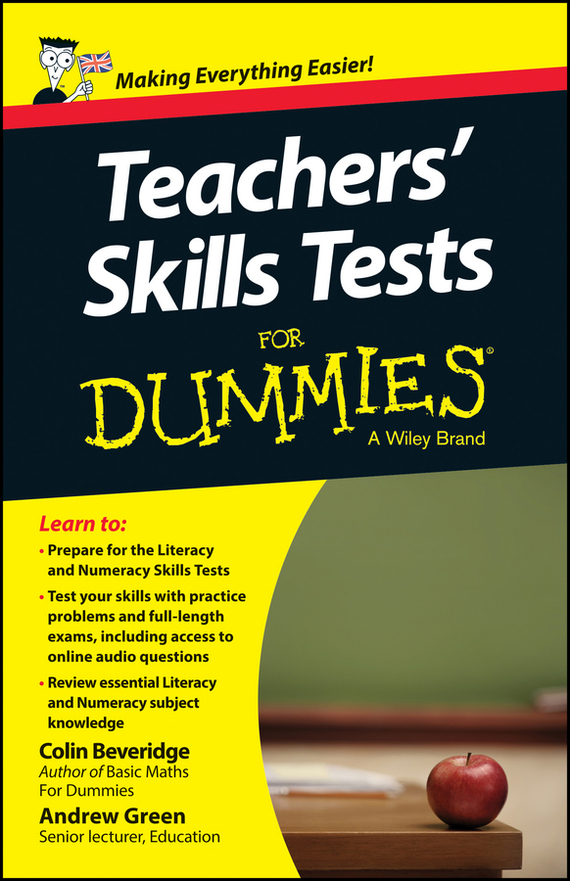 Andrew  Green Teacher's Skills Tests For Dummies steven rice m 1 001 series 7 exam practice questions for dummies