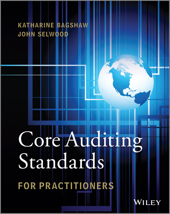 Katharine  Bagshaw Core Auditing Standards for Practitioners the quality of accreditation standards for distance learning
