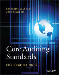 Katharine  Bagshaw - Core Auditing Standards for Practitioners
