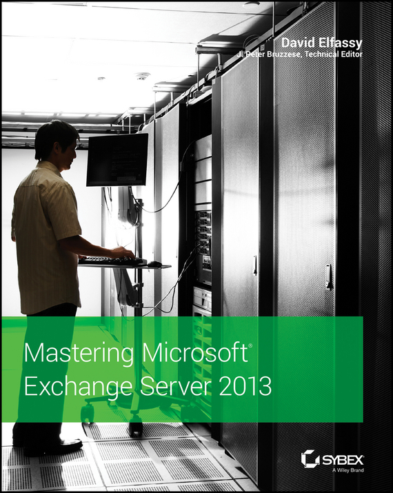 David Elfassy Mastering Microsoft Exchange Server 2013