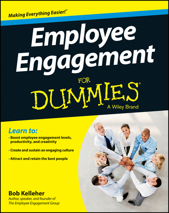 Bob  Kelleher Employee Engagement For Dummies technology based employee training and organizational performance