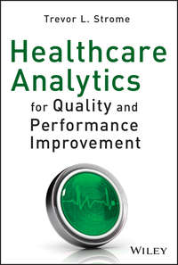 Trevor Strome L. - Healthcare Analytics for Quality and Performance Improvement